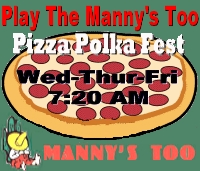 Play the Manny's Too Pizza Polka Fest!