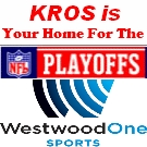 NFL Playoffs from Westwood One Sports on KROS!